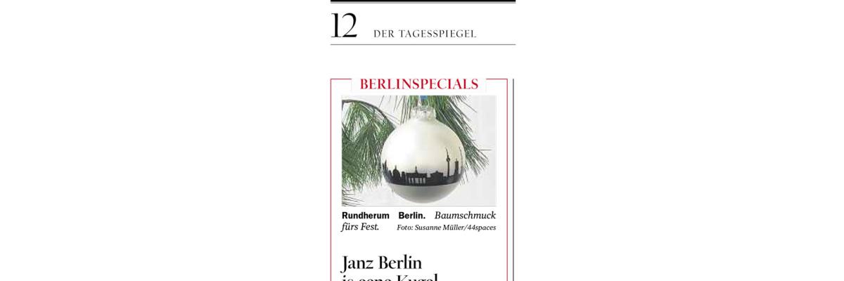 Janz Berlin is eene Kugel - Heute im Tagesspiegel